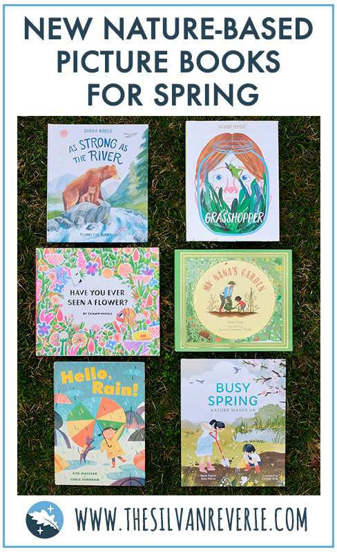 New and Notable Nature-Based Picture Books For Spring