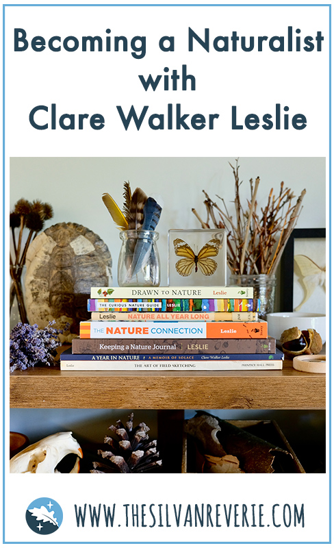 Becoming a Naturalist with Clare Walker Leslie